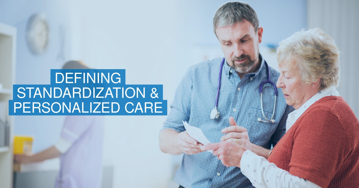 defining standardization and personalized care